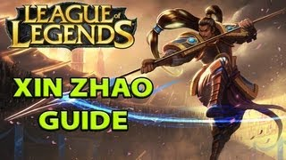LoL Guides - Xin Zhao Guide