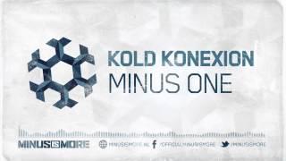 Kold Konexion - Minus One [MIM001]