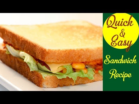 Quick & Easy Sandwich Recipe Simple Recipes for Dinner Mexican Food Idea For Beginners