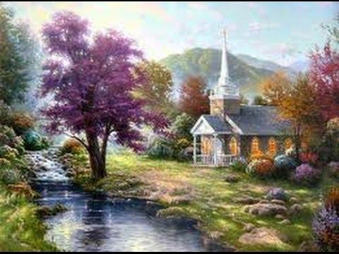 Streams of Living Water by Thomas Kinkade YouTube