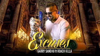 Excuses - Garry Sandhu ft. Roach Killa | Fresh Media Records