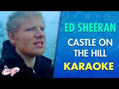 Ed Sheeran - Castle On The Hill (Karaoke)...