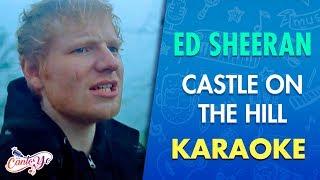 Ed Sheeran - Castle On The Hill (Karaoke)   CantoYo