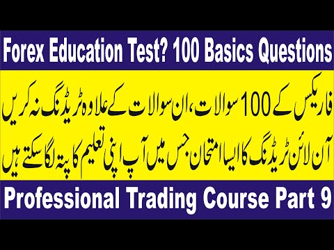 Forex Education Test | 100  Basics Questions | Professional Trading course part 9 by Tani in Urdu