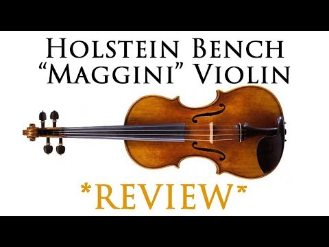 "Holstein Bench Made ""Maggini"" Violin from Fiddlershop.com"