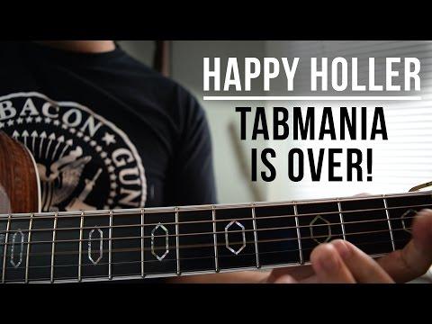 TABMANIA - The Last Tab Is Happy Holler!