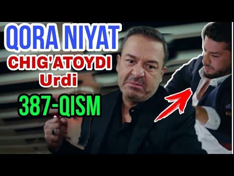 QORA NIYAT 387 QISM UZBEK TILIDA TURK SERIALI / Кора ният 387 кисм турк сериали
