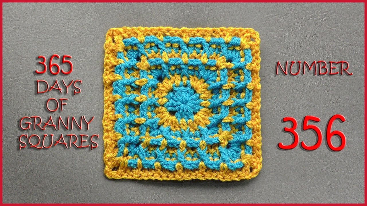 365 Days Of Granny Squares Number 356 Youtube
