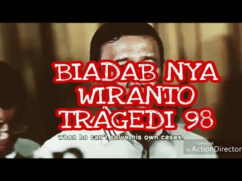 TERUNGKAP BIADAB NYA WIRANTO DI TRAGEDI 98