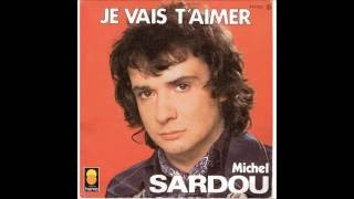 Michel Sardou Je Vais T Aimer Paroles Lyrics