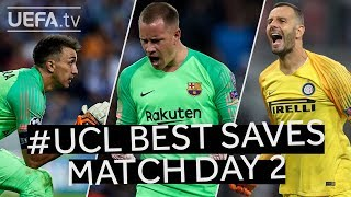 #UCL BEST SAVES: Matchday 2