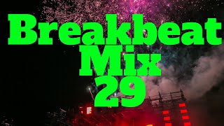 Breakbeat Mix 29