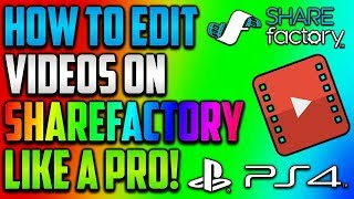 HOW TO MAKE A SICK MONTAGE/ CINEMATICS ON SHAREFACTORY PS4 * Fortnite *
