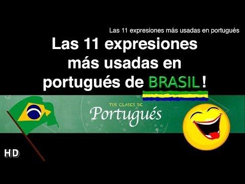 Clases de Portugués - Las 11 Expresiones más usadas a diario en portugués! (Vídeo Especial)