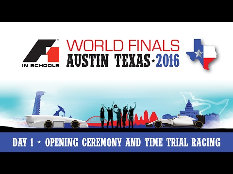 F1 in Schools World Finals 2016 Day 1 - Opening Ceremony & Time Trial Racing