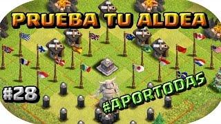 PRUEBA TU ALDEA #28 - A por todas con Clash of Clans - Español - CoC