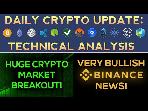 HUGE Crypto Market BREAKOUT!!! + VERY BULLISH Binance News!