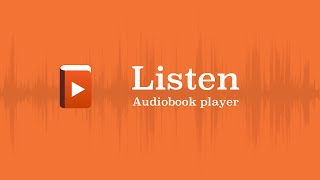 Listen Audiobook Player - Getting Started