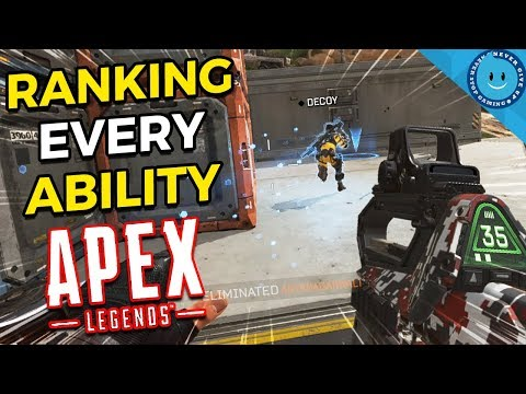 Ranking and Explaining Every Ability, Ultimate And Passive in Apex Legends!