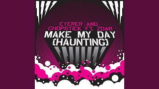 Make My Day (Haunting) (Vocal Club Mix)