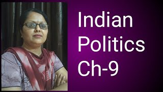 Recent development in Indian politics.4th topic- Commonlism.Secu.demo.