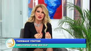 Dr Nuket Eroglu, Thermage Yuz Genclestirme