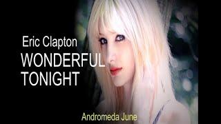 Baixar เพลงสากลแปลไทย #165# WONDERFUL TONIGHT - Eric Clapton (Lyrics & Thai subtitle) ♪♫♫ ♥