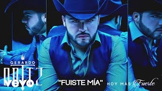 Repeat youtube video Gerardo Ortiz - Fuiste Mía (Cover Audio)