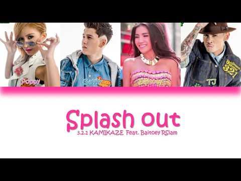 3.2.1 Kamikaze Feat. Baitoey Rsiam Splash Out Color Coded Thaï/rom Lyrics
