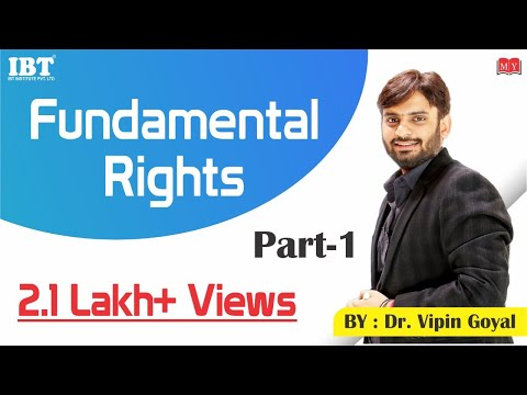 Fundamental Rights - Part 1 | Dr Vipan Goyal
