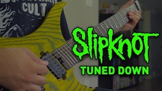 What If SlipKnot Tuned Down (We Are Not Your Kind Edition) -- 7 & 8 String Guitar