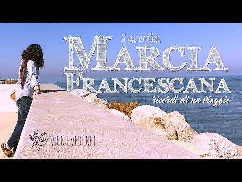 La mia Marcia Francescana  - ricordi di un viaggio