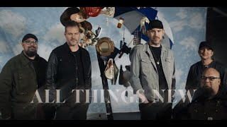 Big Daddy Weave - All Things New (Official Music Video)