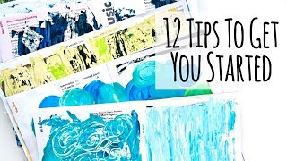 12 Tips For Starting Art Journal Pages Using Acrylic Paint