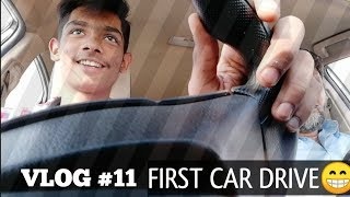 #VLOG11 MY FIRST TEST DRIVE 🚙 😁 HOW TO DRIVE A CAR