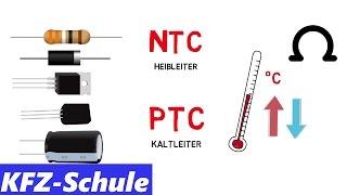 NTC & PTC // Heißleiter und Kaltleiter Erklärung