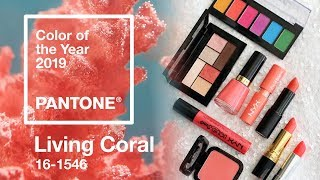 Coral Drugstore Makeup | Pantone Color of the Year 2019