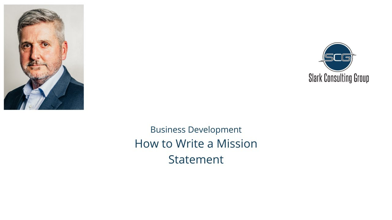 Business Development Session I: How to Write A Mission Statement