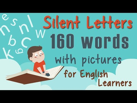 Silent Letters 160 Words With Pictures For English Learners