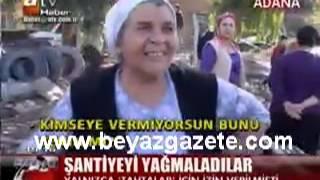 Adana da Şantiyeyi Yağmaladılar!