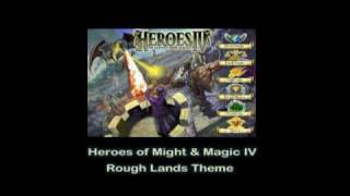 Heroes of Might & Magic IV - Rough Lands Theme