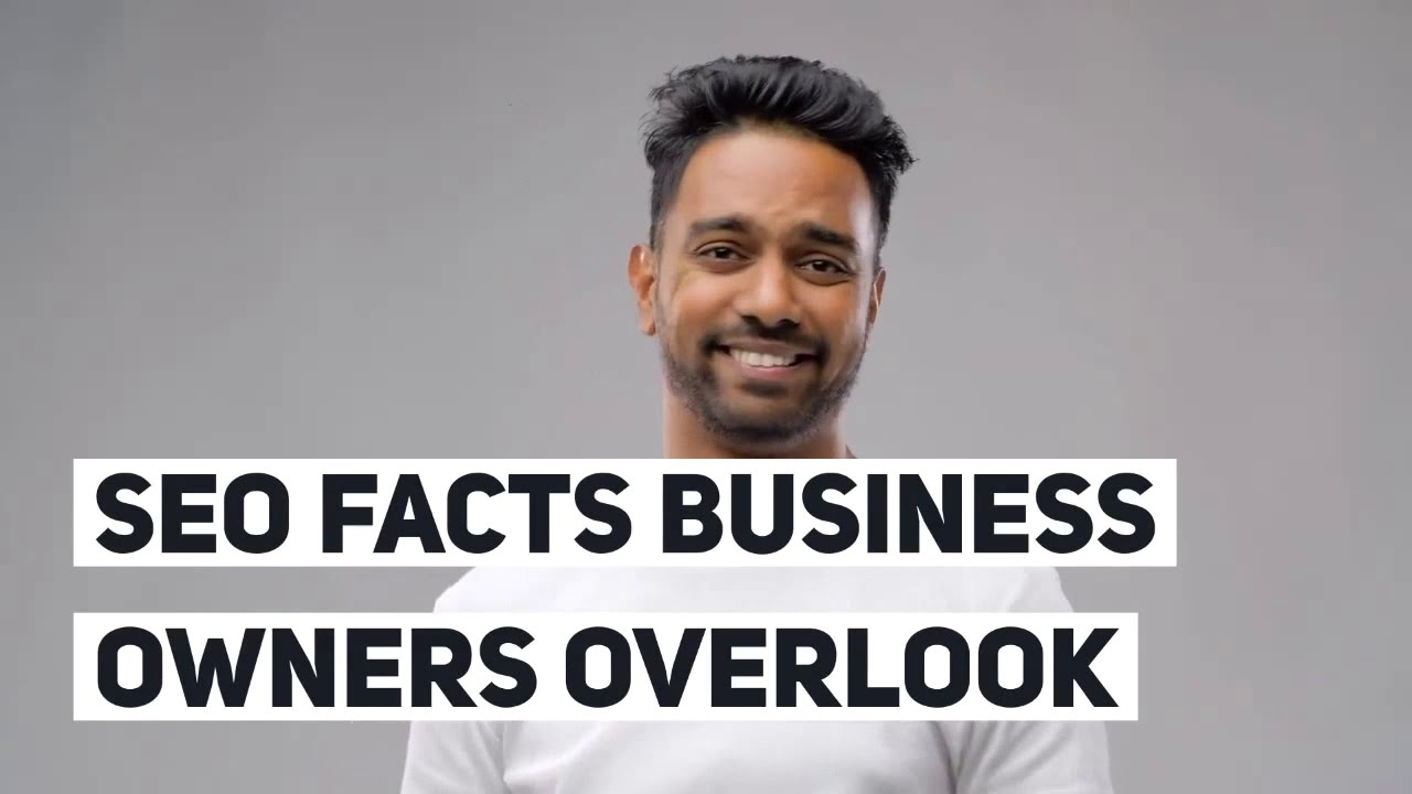 SEO Facts Business Owners Overlook