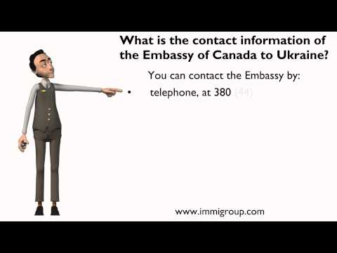 What is the contact information of the Embassy of Canada to Ukraine?