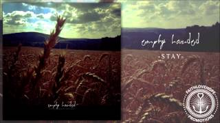Empty Handed - Stay