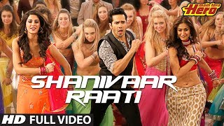 Shanivaar Raati (Full Song) | Main Tera Hero
