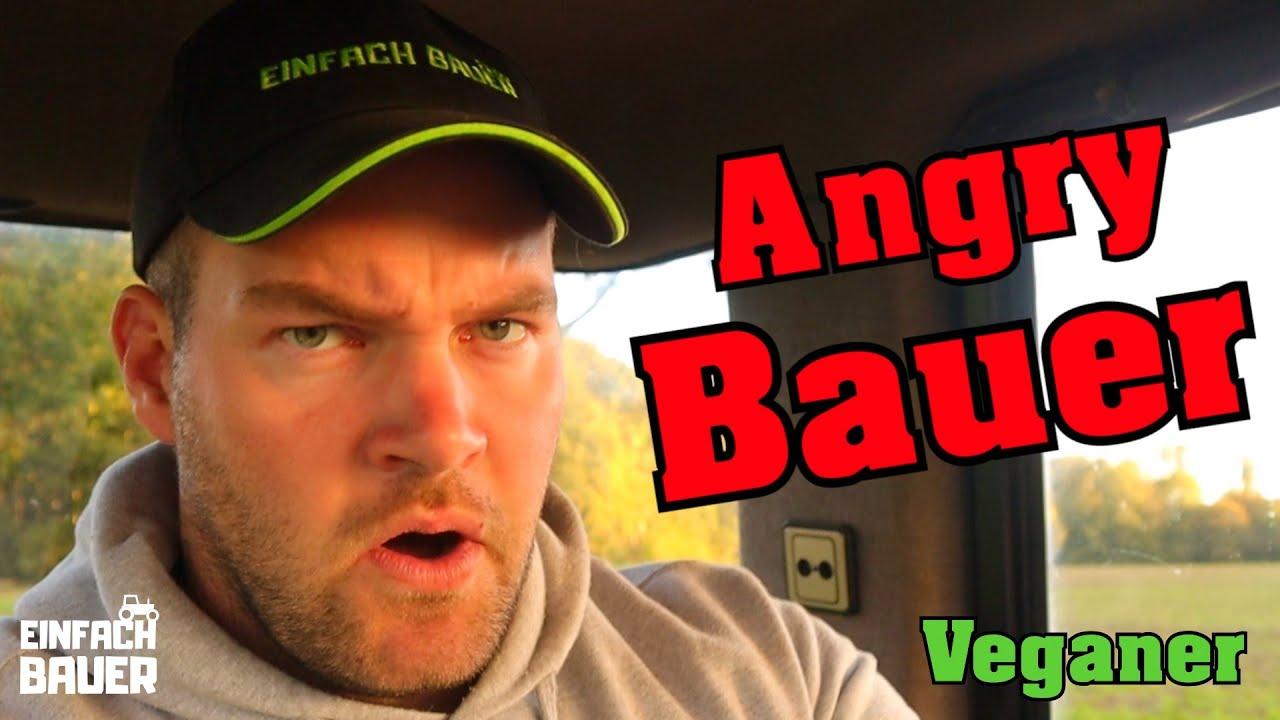 Angry Bauer: Veganer und Vegetarier
