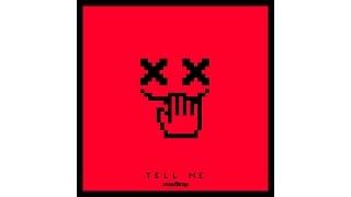 No Mana — Tell Me