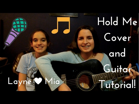 Hold Me Cover and Guitar Tutorial! - It'sLayneandMia