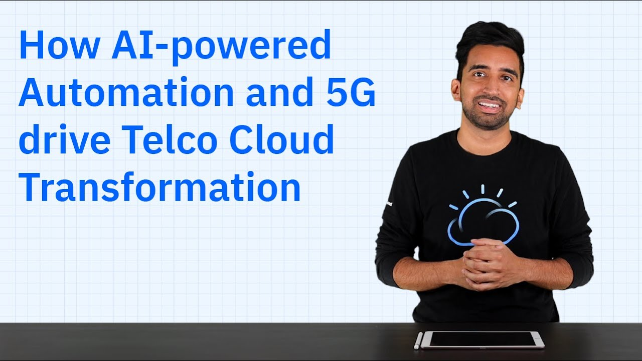 How AI-Powered Automation and 5G drive Telco Cloud Transformation