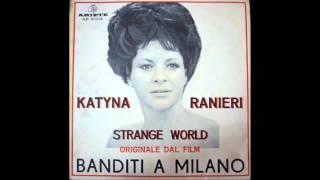 KATYNA RANIERI - STRANGE WORLD